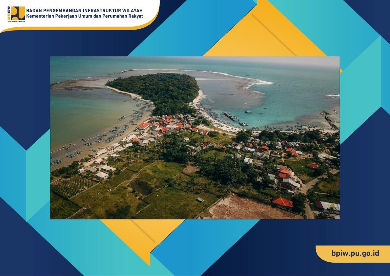 BPIW Lakukan Kajian Dukungan Infrastruktur PUPR Terkait Pengembangan Ujung Genteng