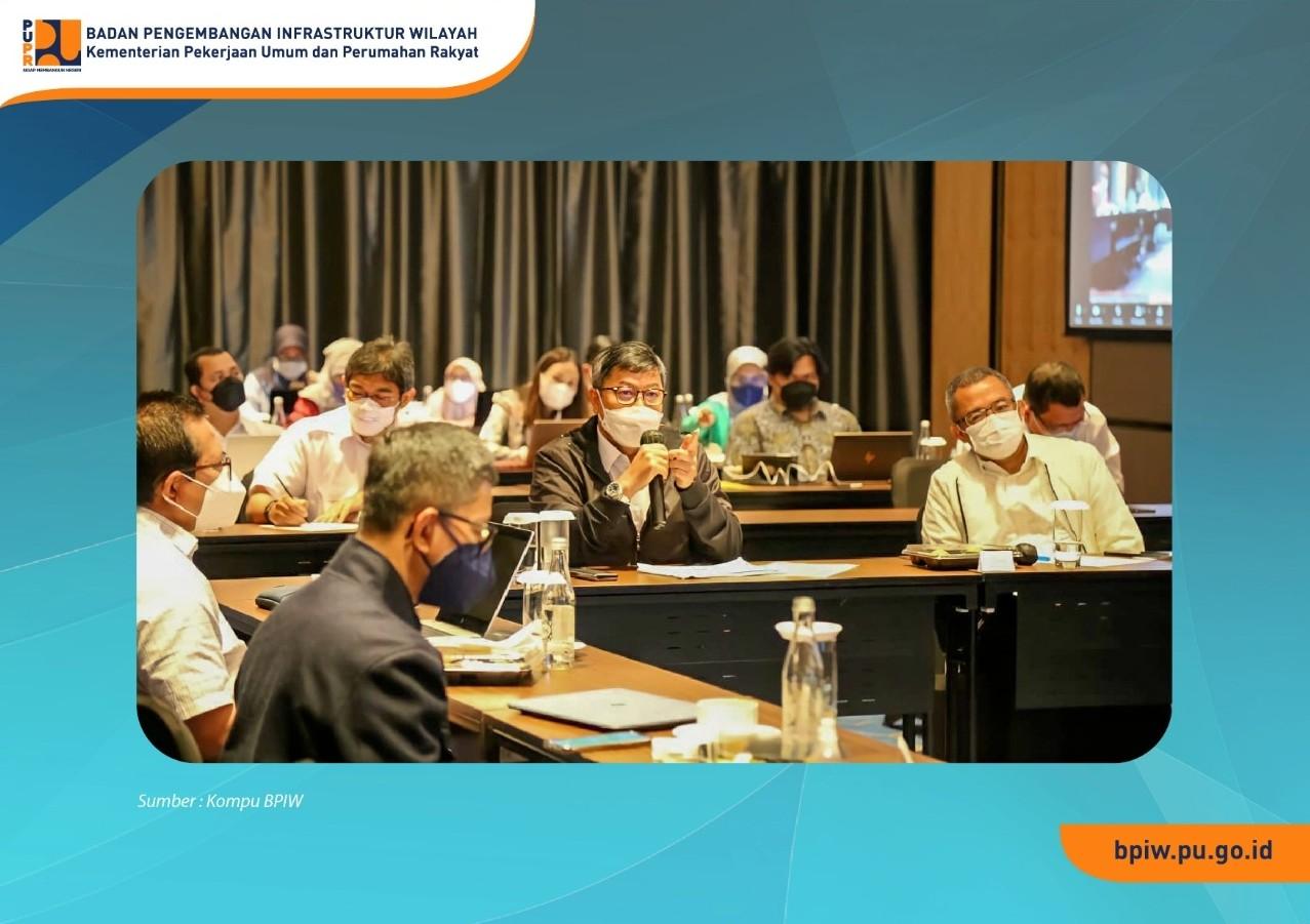 BPIW Rumuskan Strategi Pencapaian Target Penanganan Kawasan Strategis 2022-2024